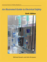 An Illustrated Guide to Electrical Safety, 6th Edition