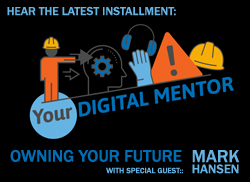 Your Digital Mentor- Owning Your Future