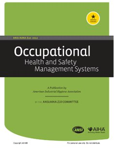 ANSI/AIHA Z10-2012 Occupational Health and Safety Management Systems