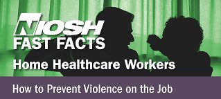 NIOSH home health care bulletins