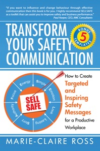 Transform Your Safety Message